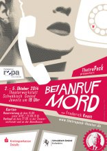 ThetraPack Plakat 2014: Bei Anruf - Mord